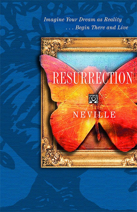 Resurrection by Neville